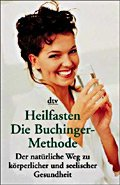 Heilfasten:<br>Die Buchinger-Methode
