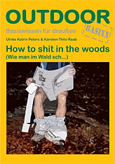 How to shit in the woods (Wie man im Wald sch...)