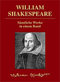 William Shakespeare - Sämtliche Werke in einem Band